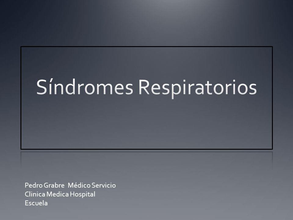 Síndromes Respiratorios