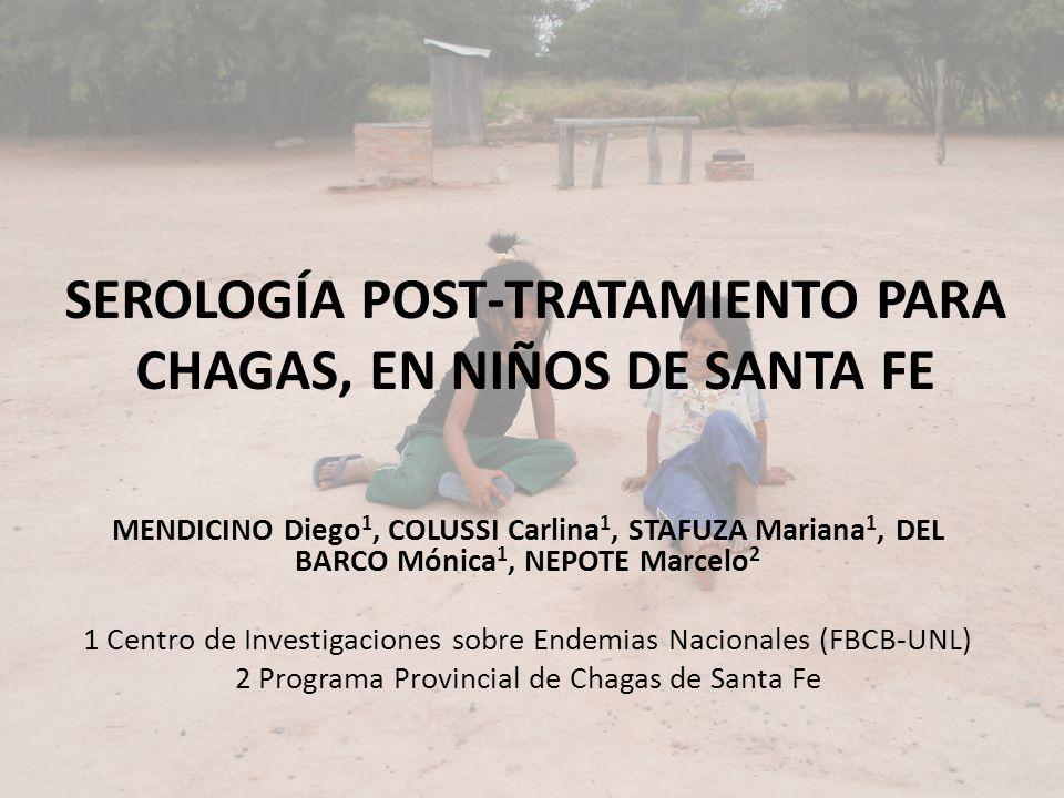 SEROLOGÍA POST-TRATAMIENTO PARA CHAGAS, EN NIÑOS DE SANTA FE
