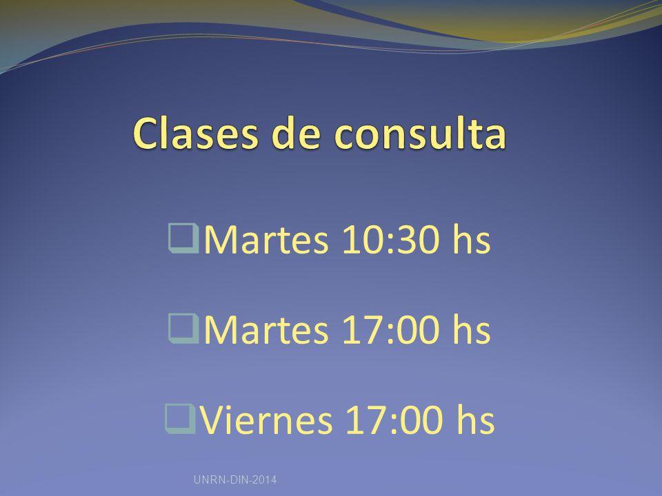 Martes 10:30 hs Martes 17:00 hs Viernes 17:00 hs