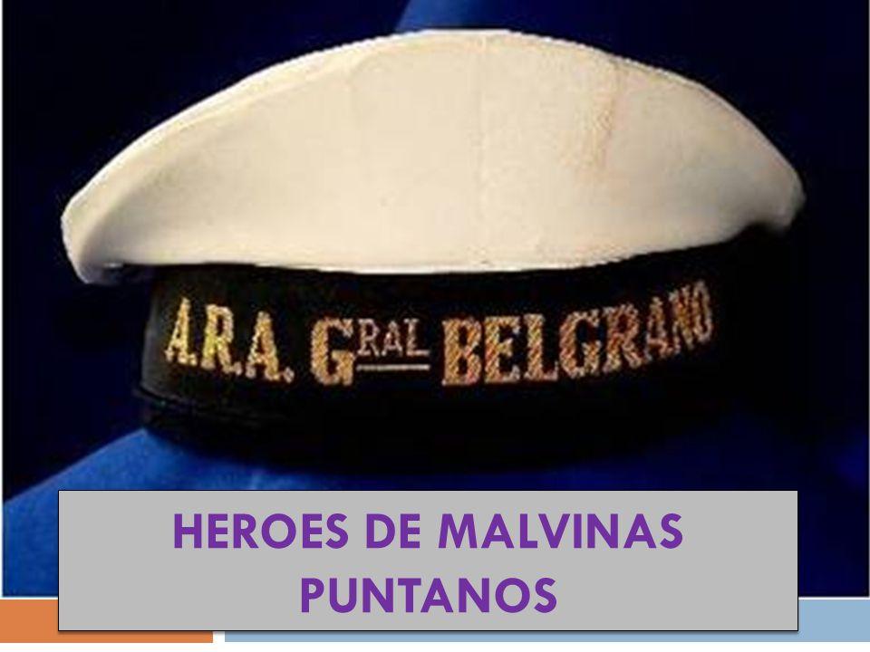 HEROES DE MALVINAS PUNTANOS