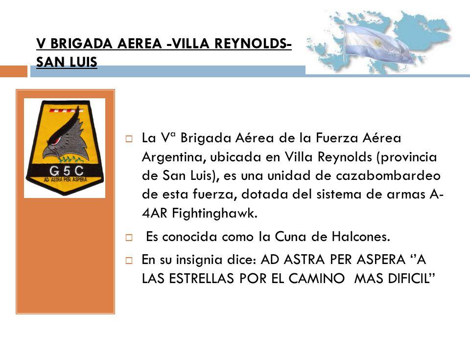 V BRIGADA AEREA -VILLA REYNOLDS-SAN LUIS