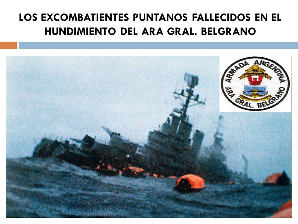LOS EXCOMBATIENTES PUNTANOS FALLECIDOS EN EL HUNDIMIENTO DEL ARA GRAL