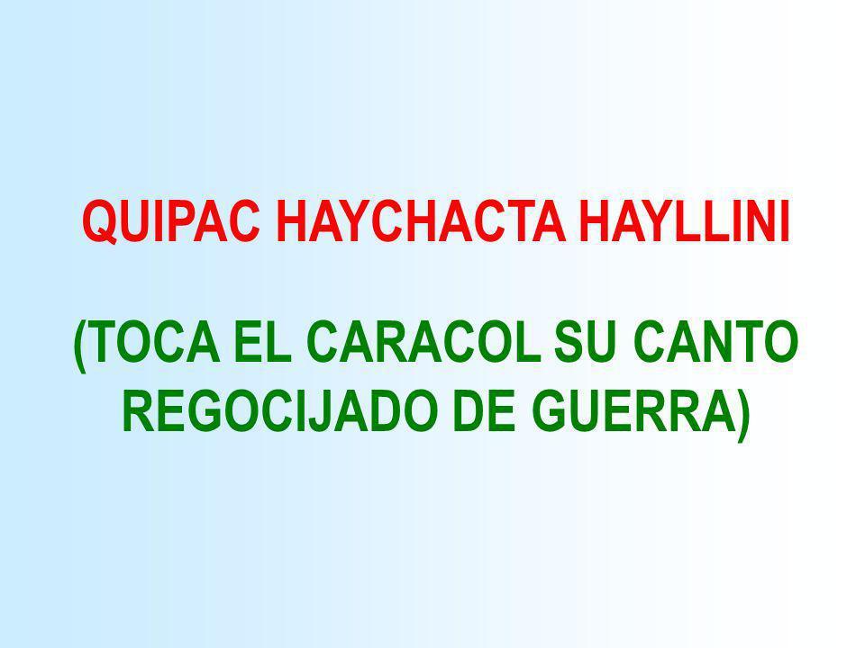 QUIPAC HAYCHACTA HAYLLINI