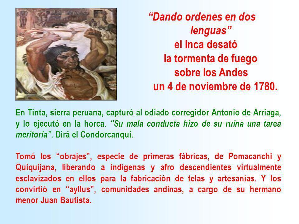 lenguas el Inca desató la tormenta de fuego sobre los Andes