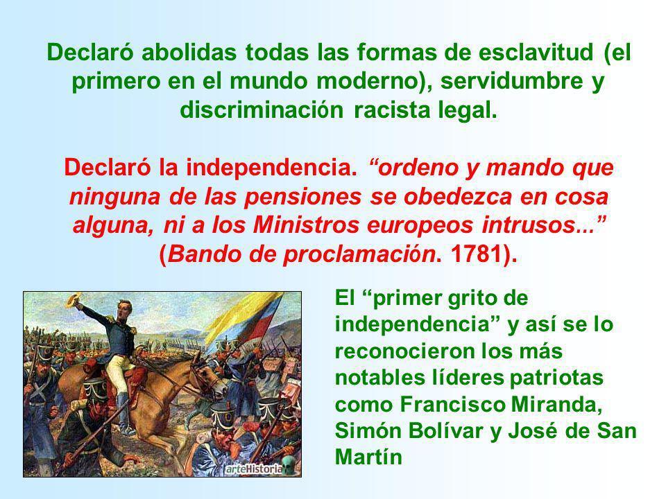 Declaró abolidas todas las formas de esclavitud (el primero en el mundo moderno), servidumbre y discriminación racista legal.