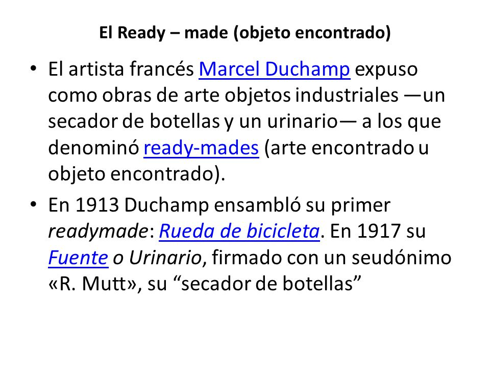 El Ready – made (objeto encontrado)
