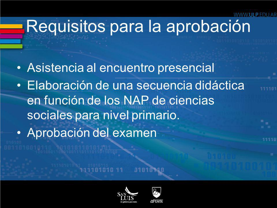 Requisitos para la aprobación