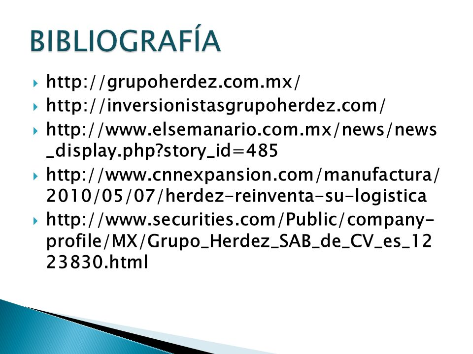BIBLIOGRAFÍA http://grupoherdez.com.mx/