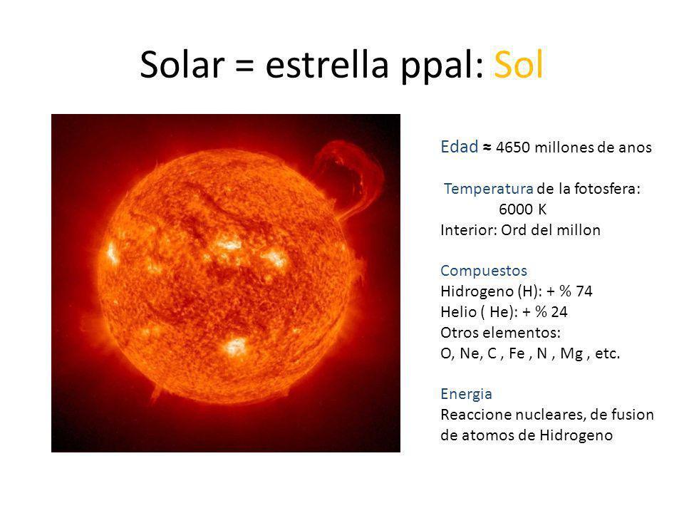 Solar = estrella ppal: Sol