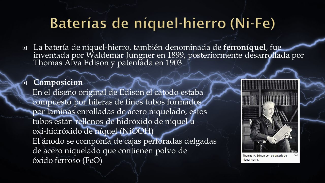 Baterías de níquel-hierro (Ni-Fe)