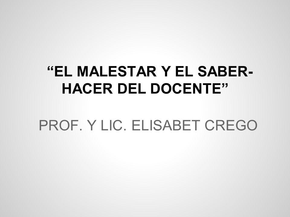 EL MALESTAR Y EL SABER-HACER DEL DOCENTE