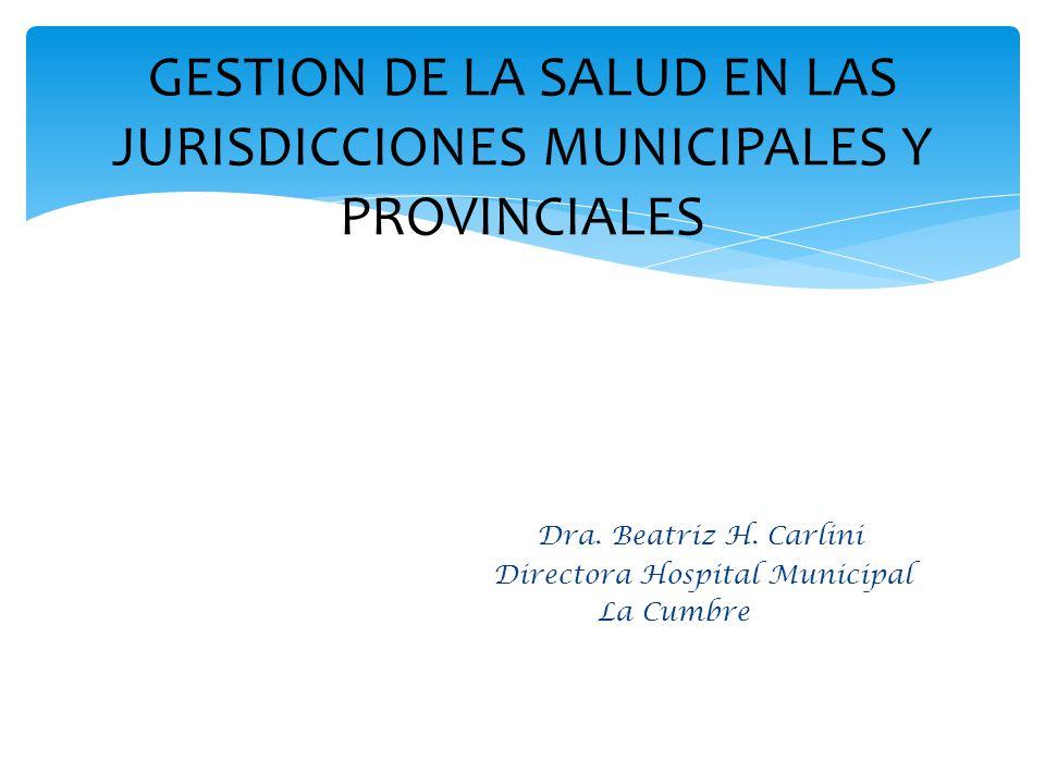 GESTION DE LA SALUD EN LAS JURISDICCIONES MUNICIPALES Y PROVINCIALES
