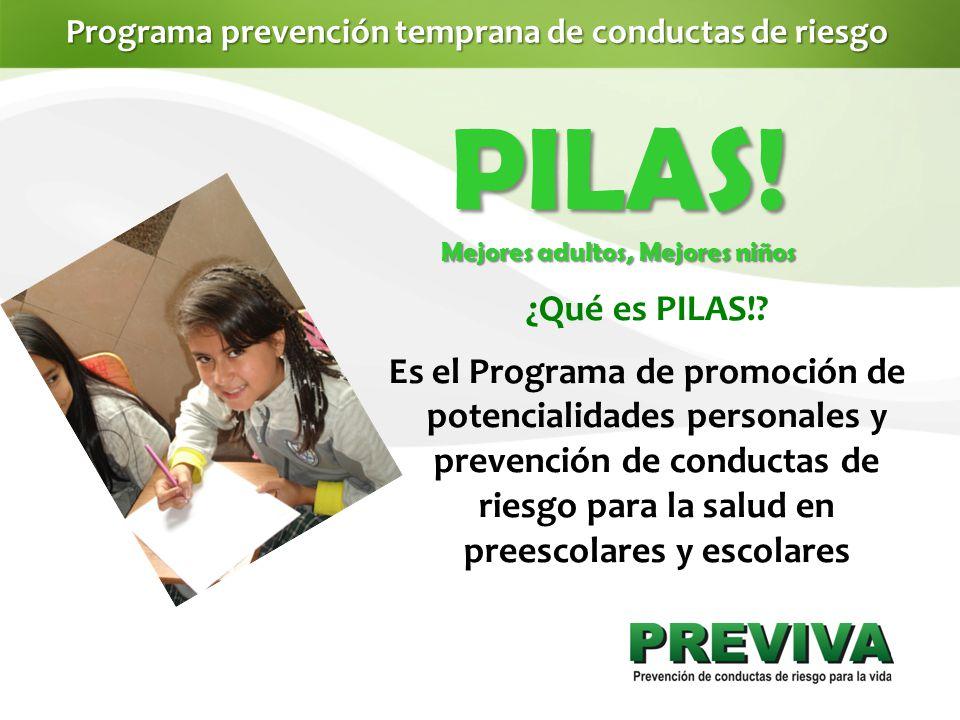Programa prevención temprana de conductas de riesgo