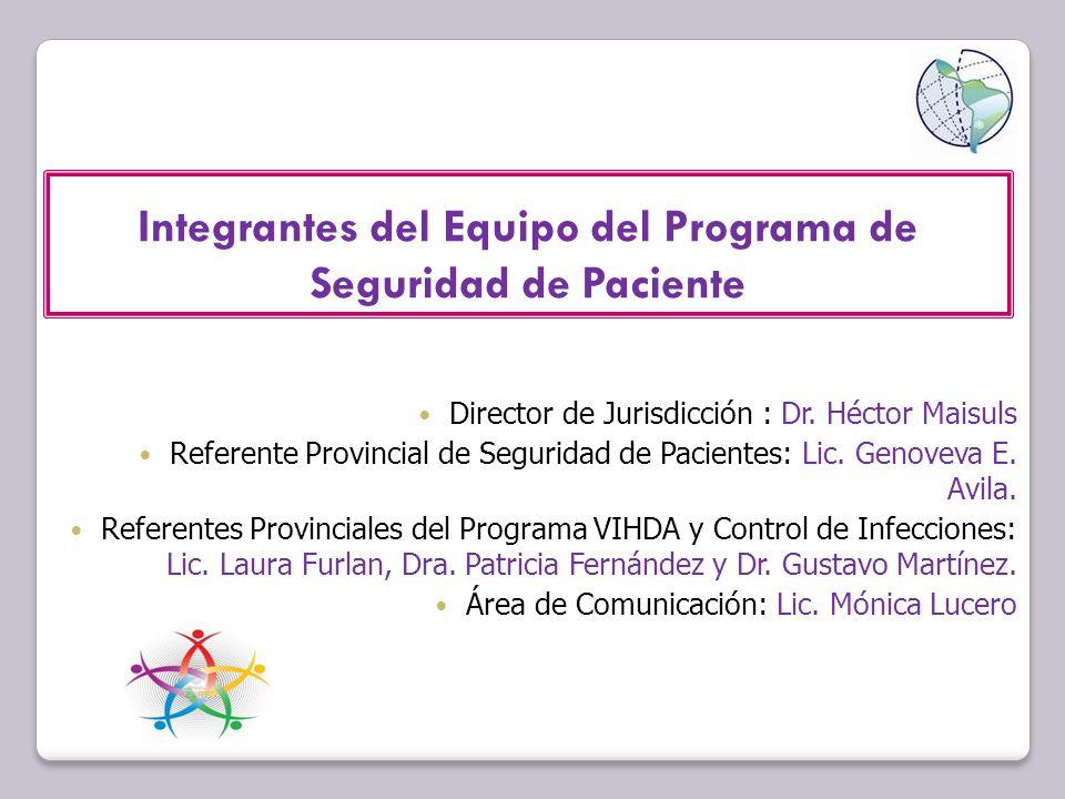 Integrantes del Equipo del Programa de Seguridad de Paciente