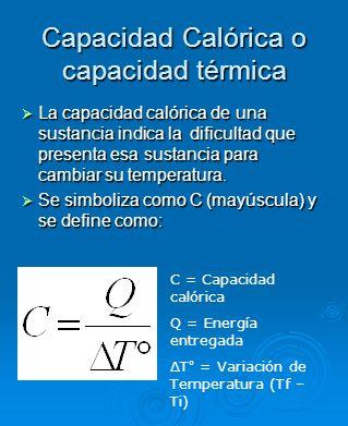Capacidad Calórica o capacidad térmica