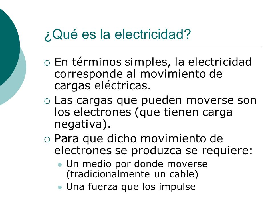 ¿Qué es la electricidad