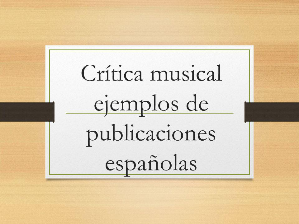 Crítica musical ejemplos de publicaciones españolas