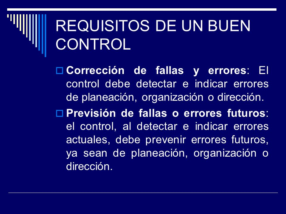 REQUISITOS DE UN BUEN CONTROL