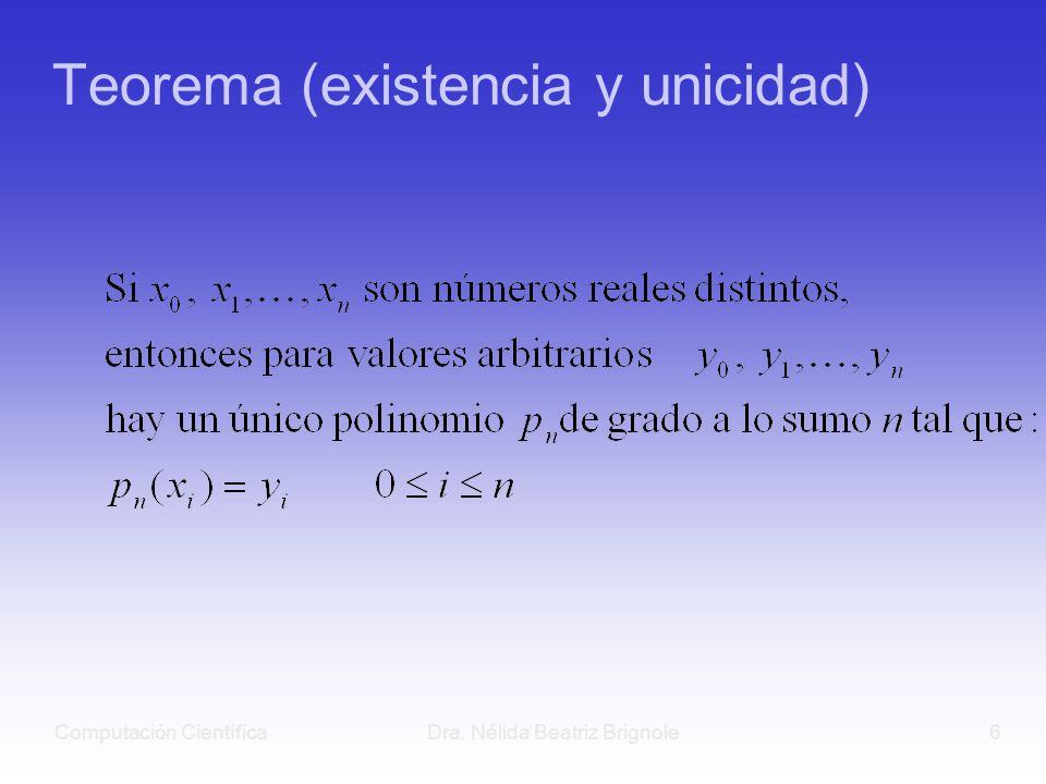 Teorema (existencia y unicidad)