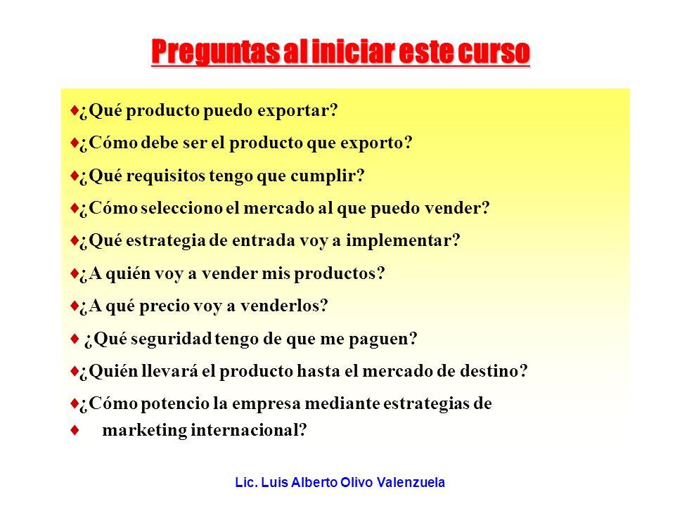 Preguntas al iniciar este curso Lic. Luis Alberto Olivo Valenzuela