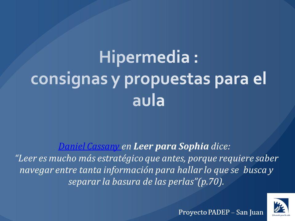 Hipermedia : consignas y propuestas para el aula