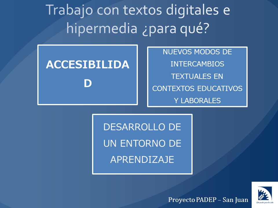 Trabajo con textos digitales e hipermedia ¿para qué