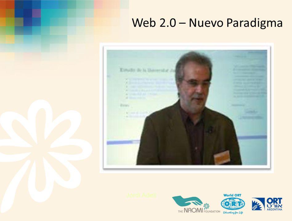 Web 2.0 – Nuevo Paradigma Jordi Adell