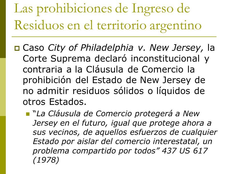 Las prohibiciones de Ingreso de Residuos en el territorio argentino