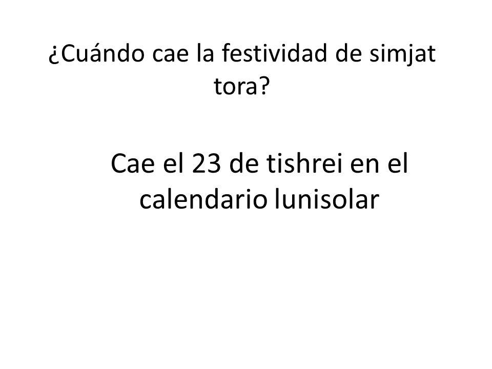 Cae el 23 de tishrei en el calendario lunisolar