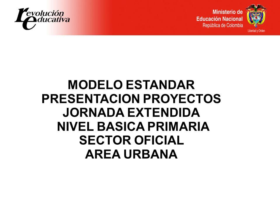 MODELO ESTANDAR PRESENTACION PROYECTOS JORNADA EXTENDIDA