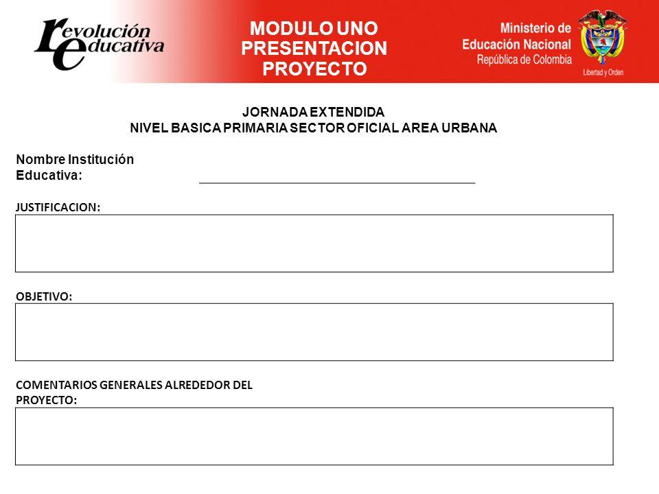 PRESENTACION PROYECTO NIVEL BASICA PRIMARIA SECTOR OFICIAL AREA URBANA