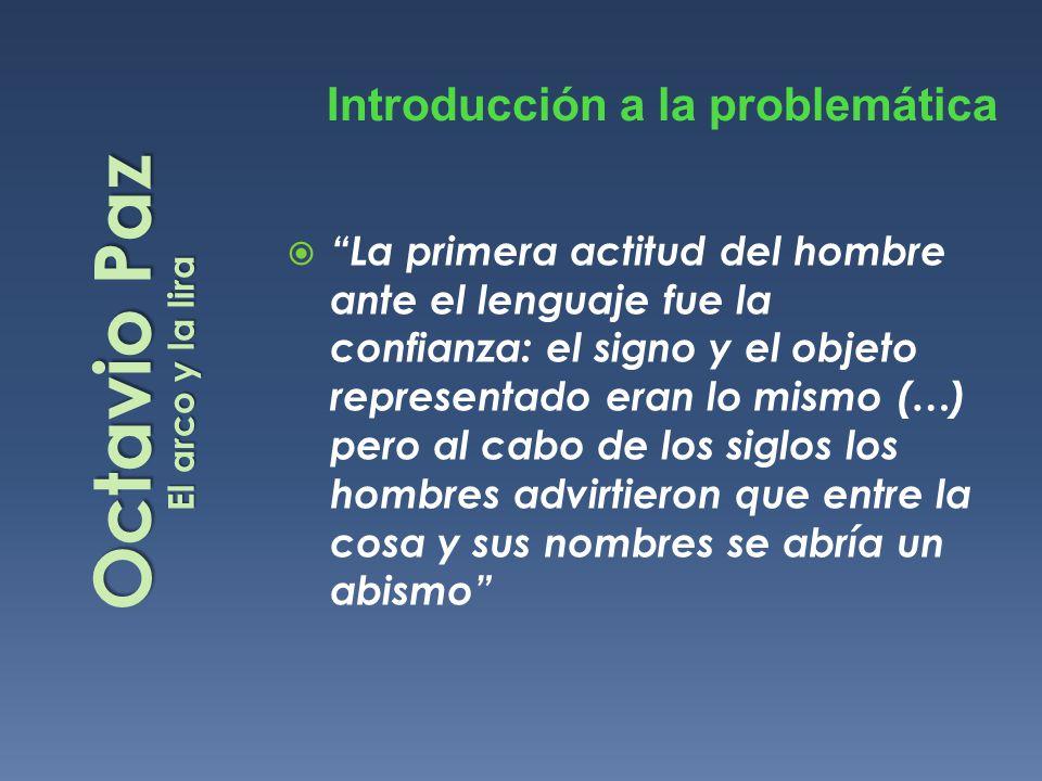 Octavio Paz Introducción a la problemática
