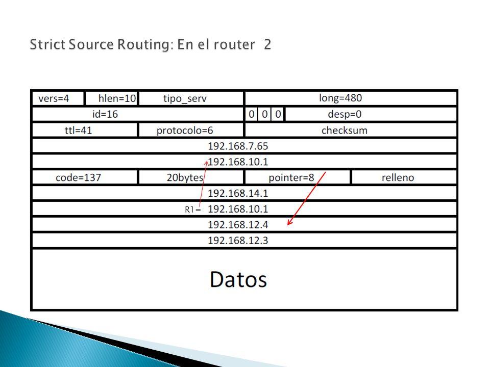 Strict Source Routing: En el router 2