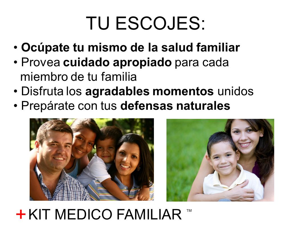 + TU ESCOJES: KIT MEDICO FAMILIAR ™