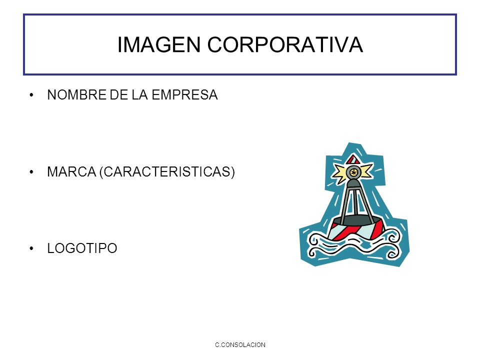 IMAGEN CORPORATIVA NOMBRE DE LA EMPRESA MARCA (CARACTERISTICAS)