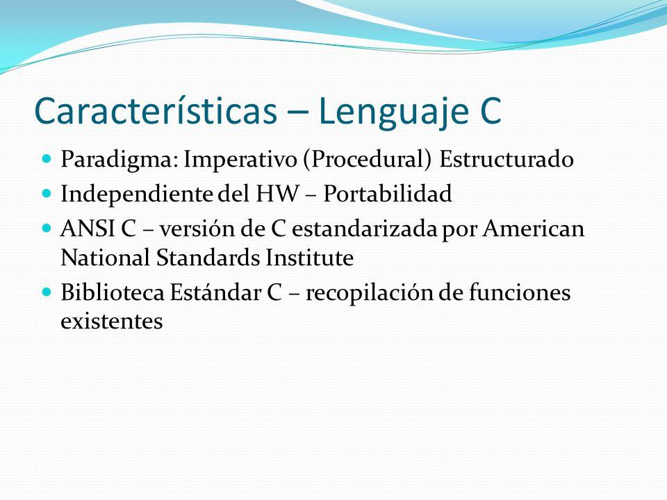 Características – Lenguaje C