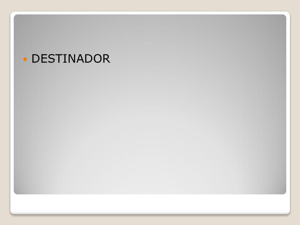 DESTINADOR
