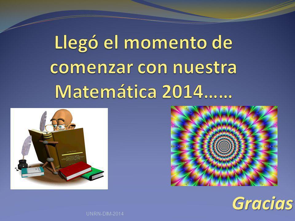 Llegó el momento de comenzar con nuestra Matemática 2014……