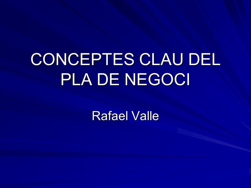 CONCEPTES CLAU DEL PLA DE NEGOCI