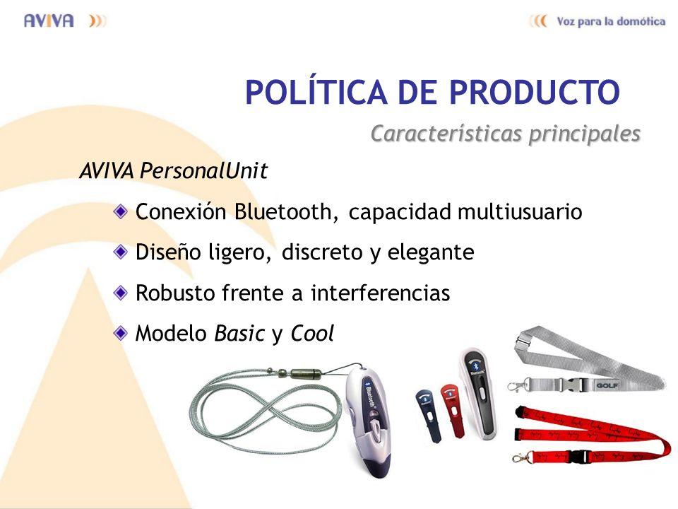 POLÍTICA DE PRODUCTO Características principales AVIVA PersonalUnit
