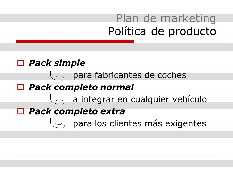 Plan de marketing Política de producto