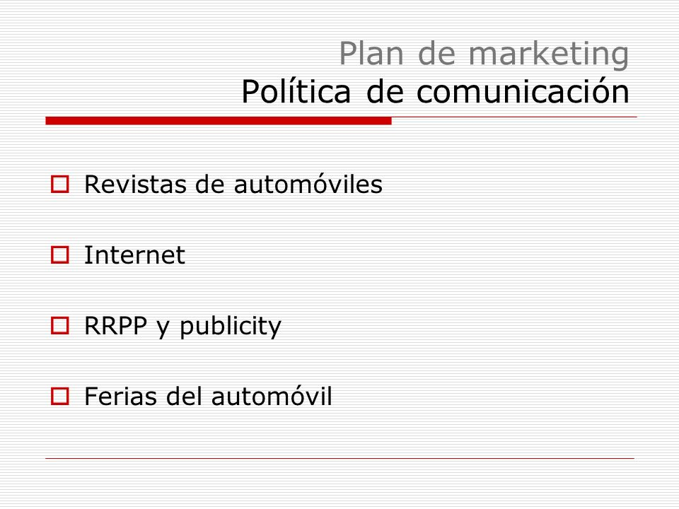 Plan de marketing Política de comunicación