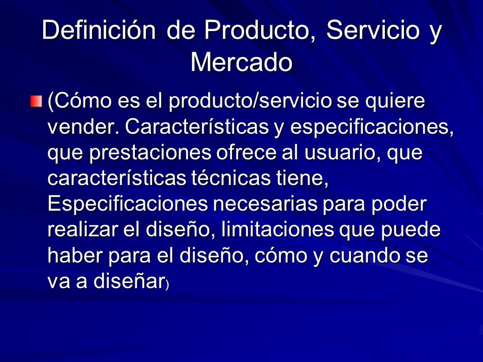 Definición de Producto, Servicio y Mercado