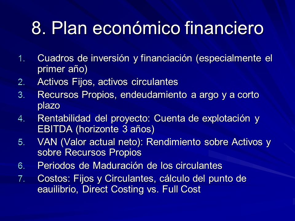 8. Plan económico financiero