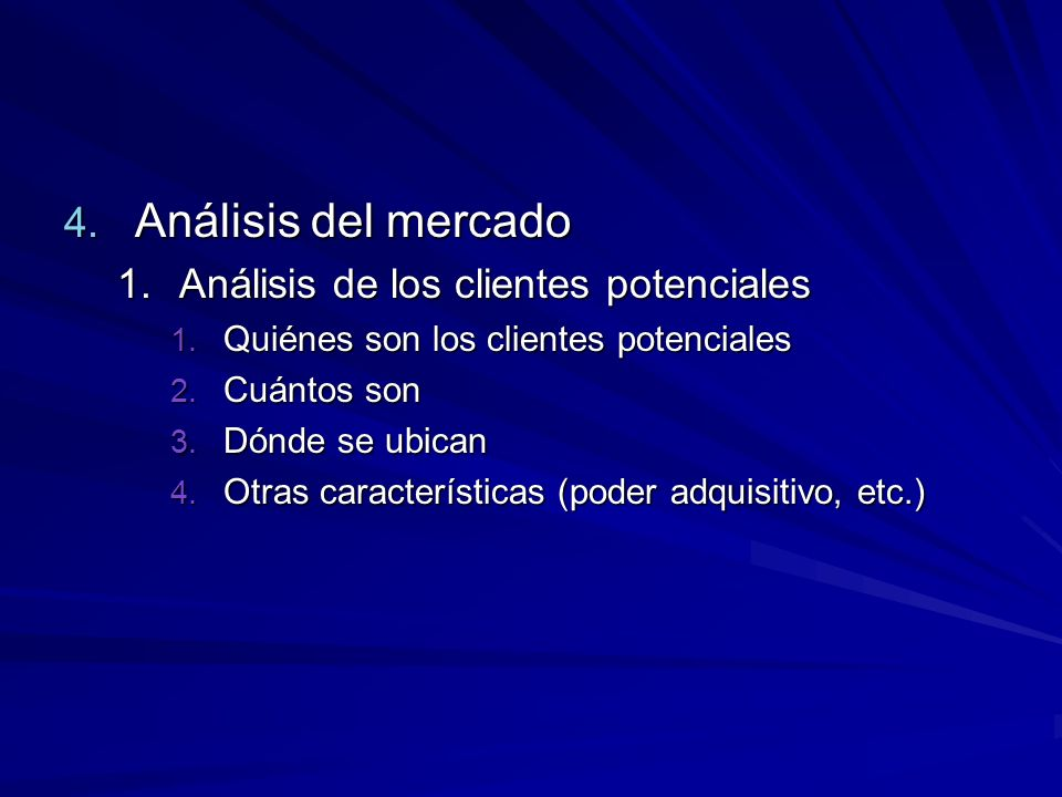 Análisis del mercado Análisis de los clientes potenciales