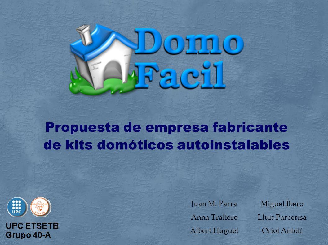 Propuesta de empresa fabricante de kits domóticos autoinstalables