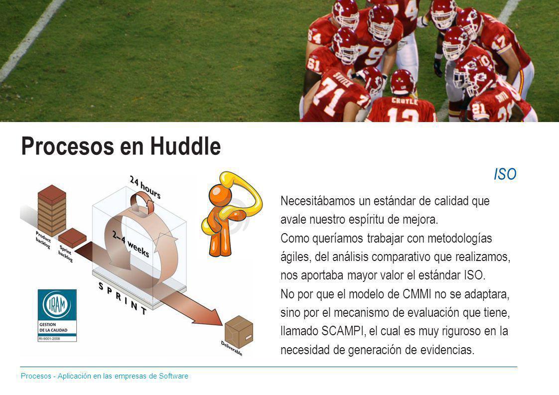 Procesos en Huddle ISO. Necesitábamos un estándar de calidad que avale nuestro espíritu de mejora.