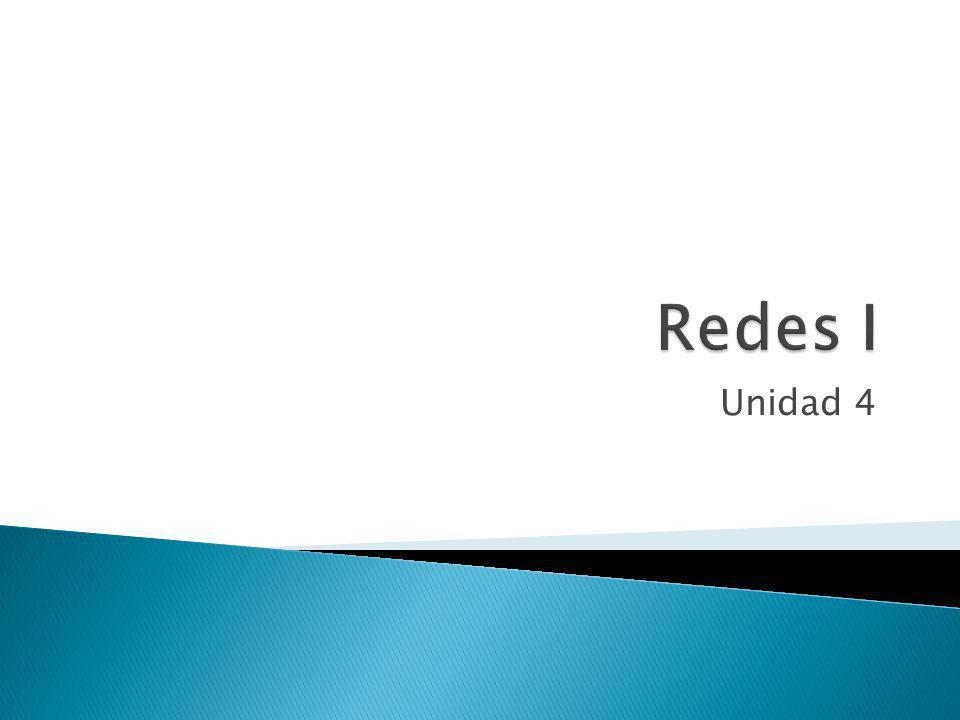 Redes I Unidad 4