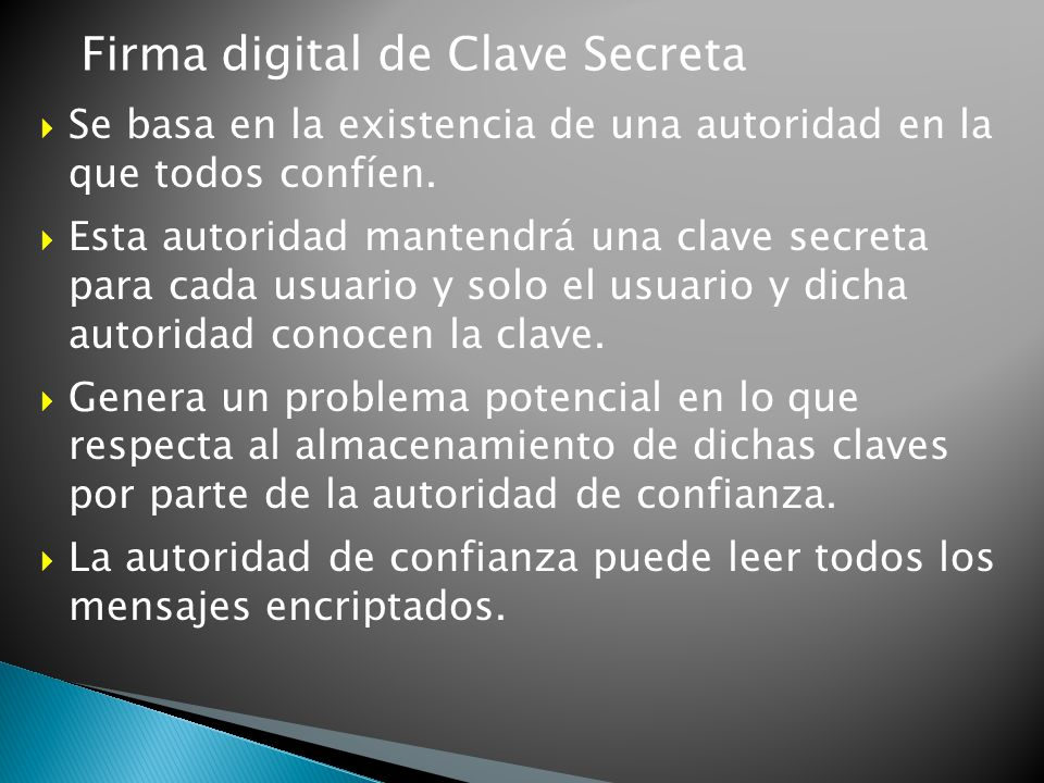 Firma digital de Clave Secreta