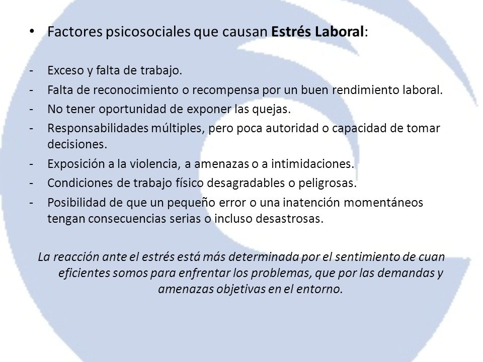 Factores psicosociales que causan Estrés Laboral: